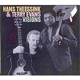 echange, troc Hans Theessink, Terry Evans - Visions