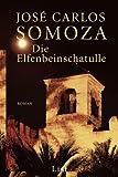 Die Elfenbeinschatulle (3548606954) by José Carlos Somoza