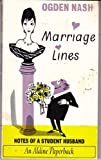 Marriage Lines (Aldine Paperbacks) (0460020773) by Nash, Ogden