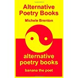 Alternative Poetry Books - Yellow Editionby Michele Brenton