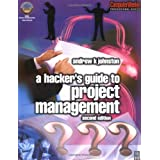 Hacker's Guide to Project Management, Second Edition