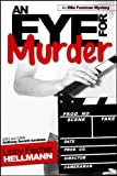 AN EYE FOR MURDER (The Ellie Foreman Mysteries 1)