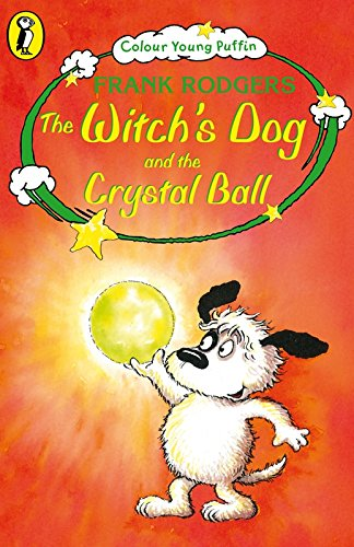 The Witch's Dog and the Crystal Ball (Colour Young Puffin)