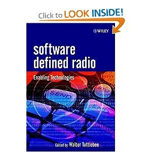 Software Defined Radio: Enabling Technologies Walter H.W. Tuttlebee and Walter Tuttlebee