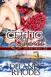 Celtic Shores, Book 2 in the Celtic Steel Series