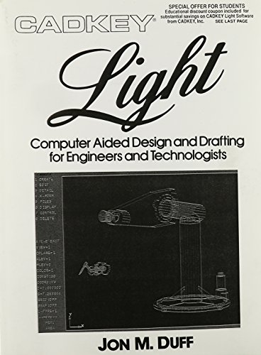 CADKEY Light: Computer Aided Design And Drafting For Engineers And Technology