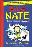 """Afficher """"Big Nate n° 2<br /> Capitaine de l'équipe"""""""