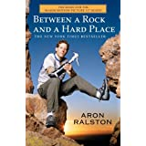 Between a Rock and a Hard Placeby Aron Ralston