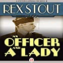 An Officer and a Lady: And Other Stories (       UNABRIDGED) by Rex Stout Narrated by Kris Koscheski