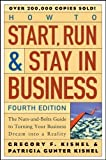 img - for How to Start, Run, and Stay in Business Nuts-and-Bolts Guide to Turning Your Business Dream Into a Reality [Wiley Small Business Edition] by Kishel, Gregory F., Kishel, Patricia Gunter [Wiley,2005] [Paperback] 4TH EDITION book / textbook / text book