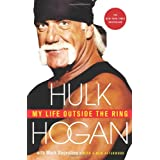 My Life Outside the Ringby Hulk Hogan
