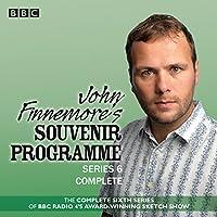 John Finnemore's Souvenir Programme: Series 6: BBC Radio 4 comedy sketch show Radio/TV von John Finnemore Gesprochen von: John Finnemore, Margaret Cabourn-Smith, Simon Kane, Lawry Lewin, Carrie Quinlan