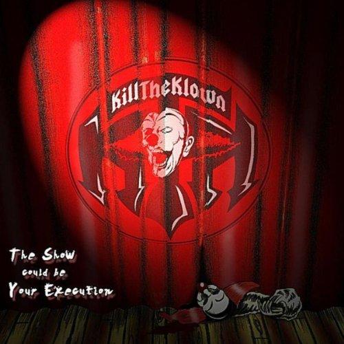 Kill the Klown [Explicit]