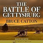 The Battle of Gettysburg: American Heritage Series Hörbuch von Bruce Catton Gesprochen von: Eric Martin