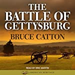 The Battle of Gettysburg: American Heritage Series | Bruce Catton