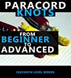 Paracords - Knots from Beginner to Advanced
