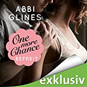 One more Chance - Befreit (Rosemary Beach 8) | Abbi Glines