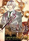 Cassandra Clare The Infernal Devices: Clockwork Prince: The Infernal Devices: Book 2