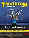 Triathlon, Loving it is easy.: Swim,...