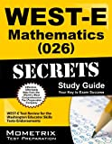 img - for WEST-E Mathematics (026) Secrets Study Guide: WEST-E Test Review for the Washington Educator Skills Tests-Endorsements book / textbook / text book