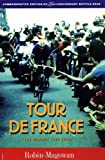 Tour de France: The 75th Anniversary Bicycle Race (1884737137) by Magowan, Robin