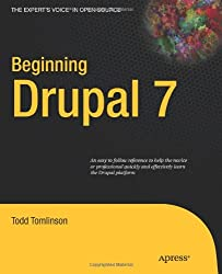 Beginning Drupal 7 (Expert's Voice in Open Source)