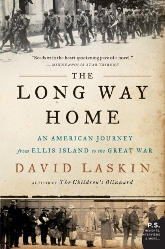 The Long Way Home: An American Journey from Ellis Island to the Great War (P.S.) book cover