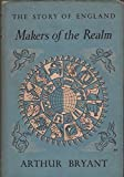 Story of England: Makers of the Realm v. 1 (0002115093) by Bryant, Arthur