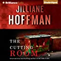 The Cutting Room Audiobook by Jilliane Hoffman Narrated by Angela Dawe