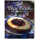 Ball Blue Book Guide to Preserving ~ Altrista Consumr Products