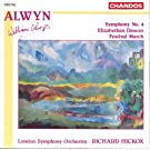 Alwyn: Symphony No. 4 / Elizabethen Dances / Festival March