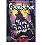 img - for BY Stine, R L ( Author ) [{ The Werewolf of Fever Swamp (Goosebumps Classics (Reissues/Quality)) By Stine, R L ( Author ) Oct - 01- 2009 ( Paperback ) } ] book / textbook / text book