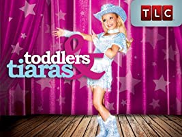 Toddlers & Tiaras Season 1