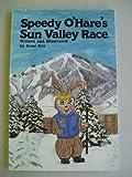 Speedy O'Hare's Sun Valley Race