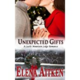 Unexpected Gifts (A Castle Mountain Lodge Romance Book 1) ~ Elena Aitken