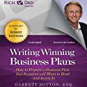Rich Dad Advisors: Writing Winning Business Plans: How to Prepare a Business Plan That Investors Will Want to Read - and Invest In (       UNABRIDGED) by Garrett Sutton Narrated by Steve Stratton, Garrett Sutton