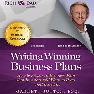 Rich Dad Advisors: Writing Winning Business Plans Audiobook