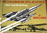 Bomber Planes That Made History