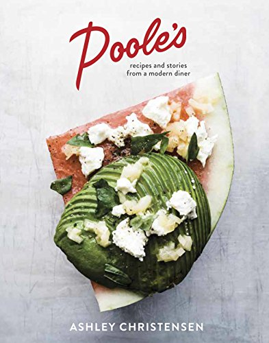 pooles-recipes-and-stories-from-a-modern-diner