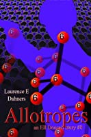Allotropes  (an Ell Donsaii story #8) (English Edition)