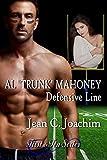 """Al """"Trunk"""" Mahoney, Defensive Line (First & Ten Book 6)"""