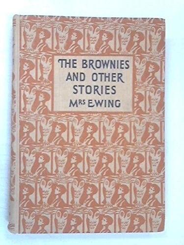 the-brownies-and-other-stories-timothys-shoes-jackanapes-amelia-and-the-dwarfs-the-land-of-lost-toys