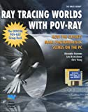 Ray Tracing Worlds With Pov-Ray/Book and 2 Disks
