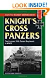 Knight's Cross Panzers: The German 35th Tank Regiment in WWII (Stackpole Military History)