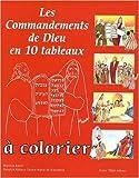 echange, troc Bazin Martine - Les Commandements de Dieu en 10 Tableaux a Colorier