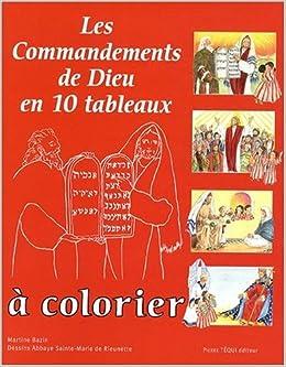 Les Commandements de Dieu en 10 tableaux à colorier (French Edition