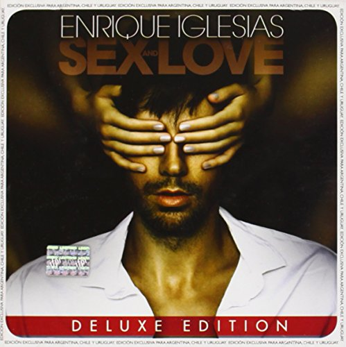 Sex and Love Deluxe : 21 Tracks by IGLESIAS ENRIQUE