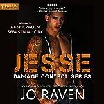 Jesse: Damage Control, Book 2 | Jo Raven