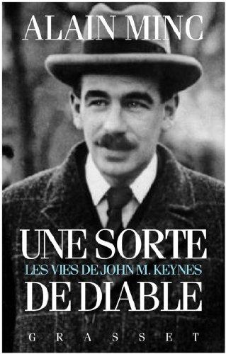 Une sorte de diable, les vies de J. M. Keynes : Les vies de J. M Keynes (essai français)
