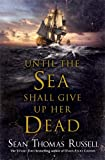 Until the Sea Shall Give Up Her Dead (Charles Hayden 4)